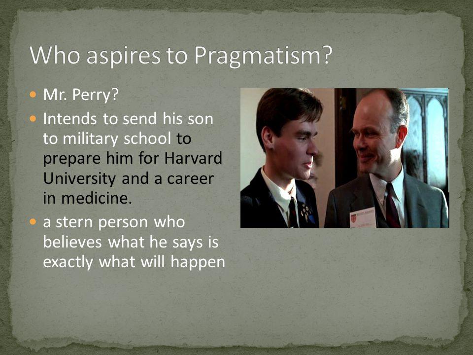 Who aspires to Pragmatism