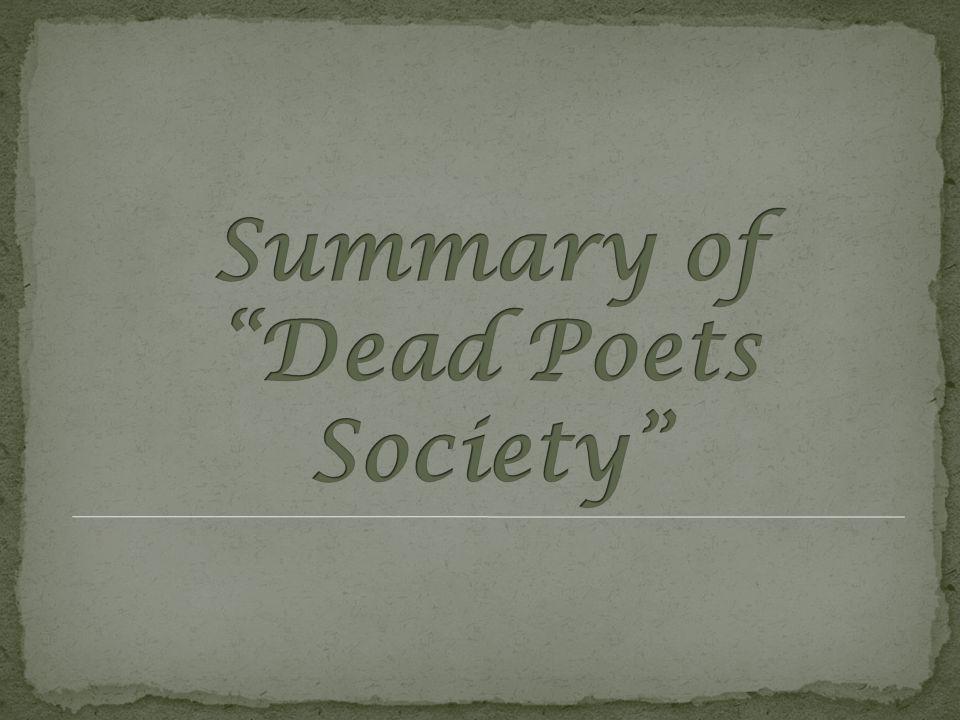 Summary of Dead Poets Society