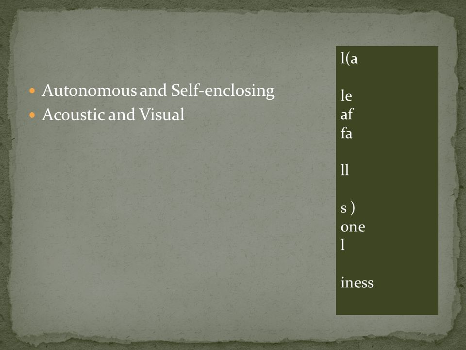 Autonomous and Self-enclosing Acoustic and Visual