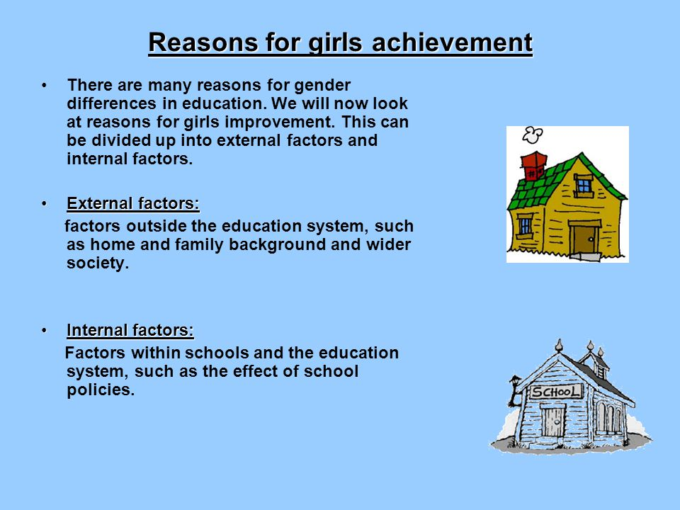Reasons for girls achievement