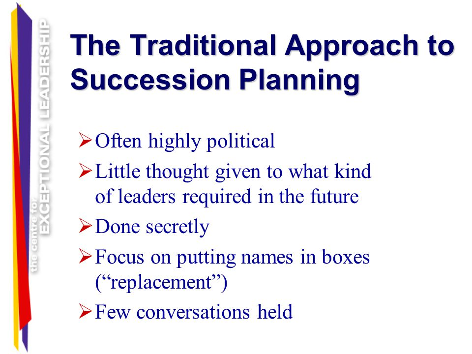 The Traditional Approach to Succession Planning