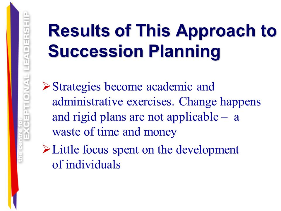 Results of This Approach to Succession Planning