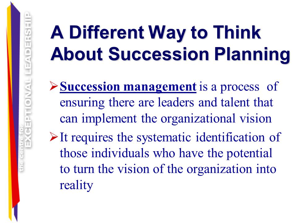 A Different Way to Think About Succession Planning