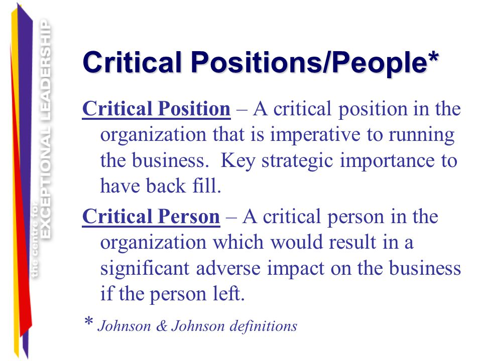 Critical Positions/People*