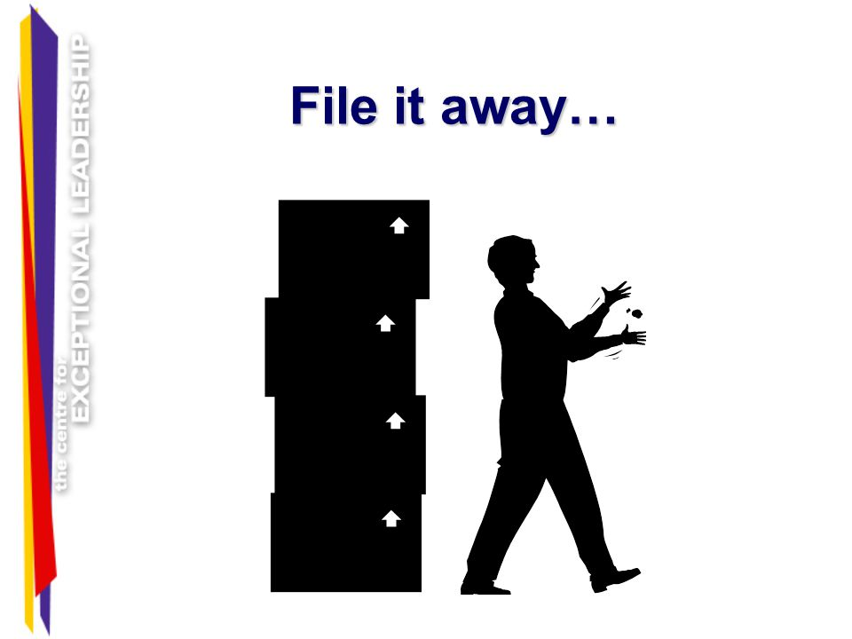File it away… You can file it away…