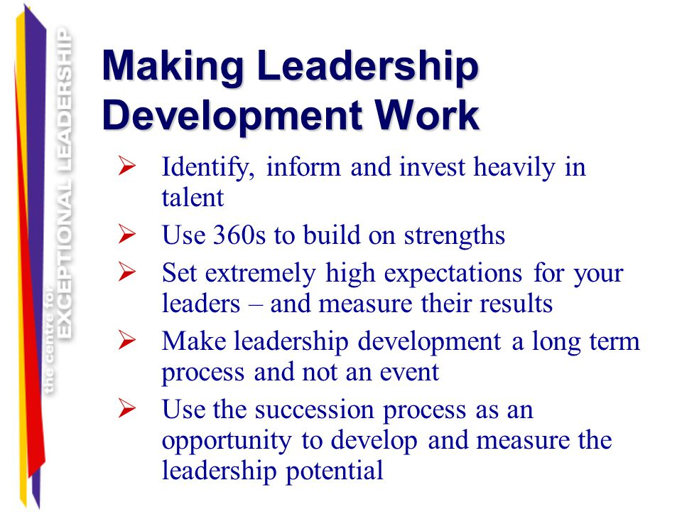 Making Leadership Development Work