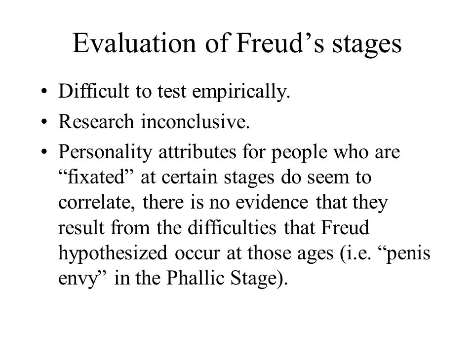 Evaluation of Freud's stages