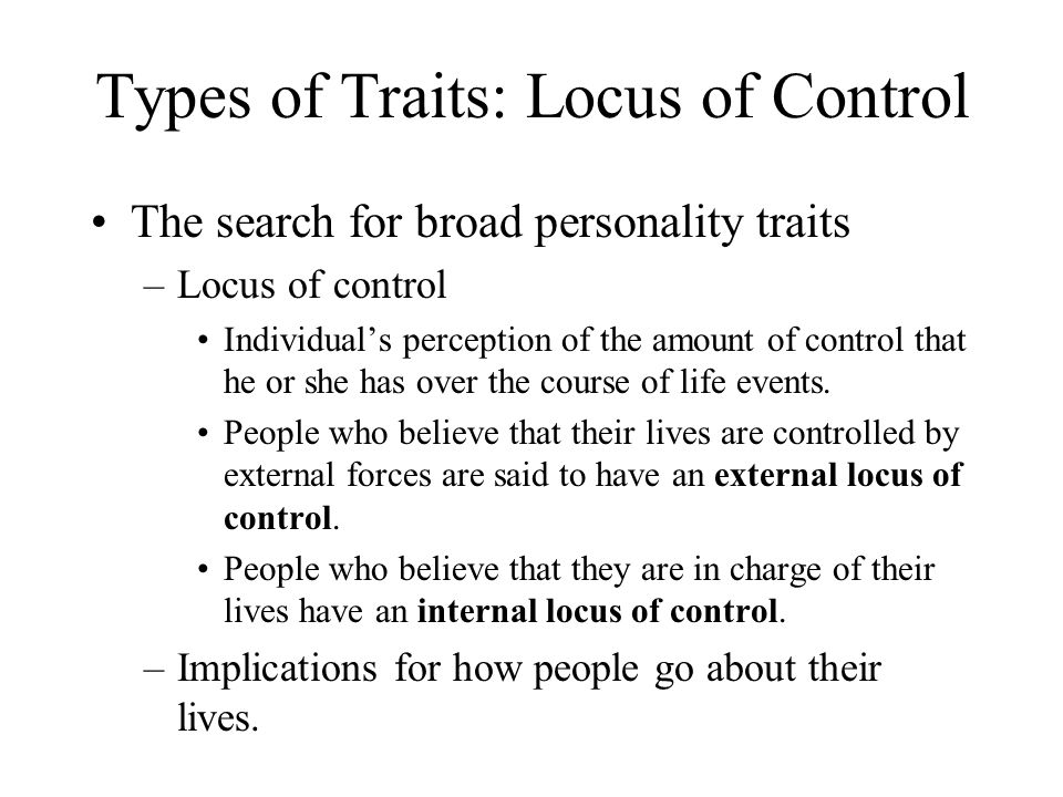 Types of Traits: Locus of Control