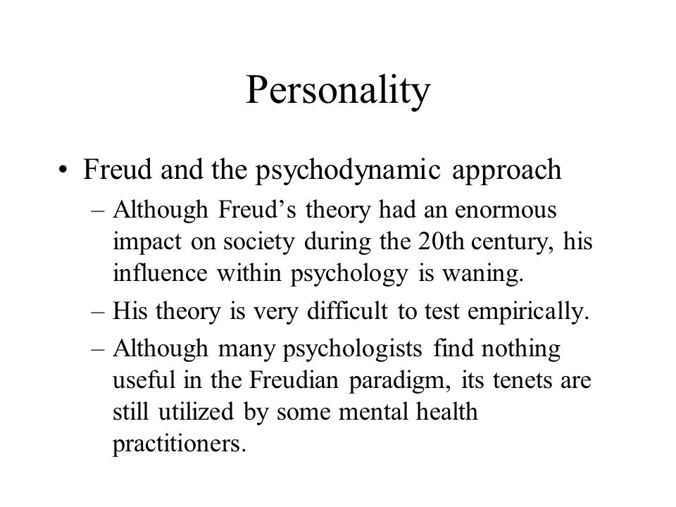 Personality Freud and the psychodynamic approach