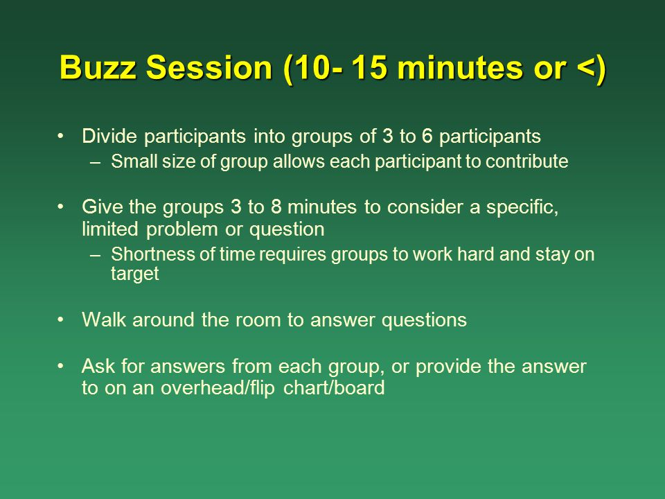 Buzz Session (10- 15 minutes or <)
