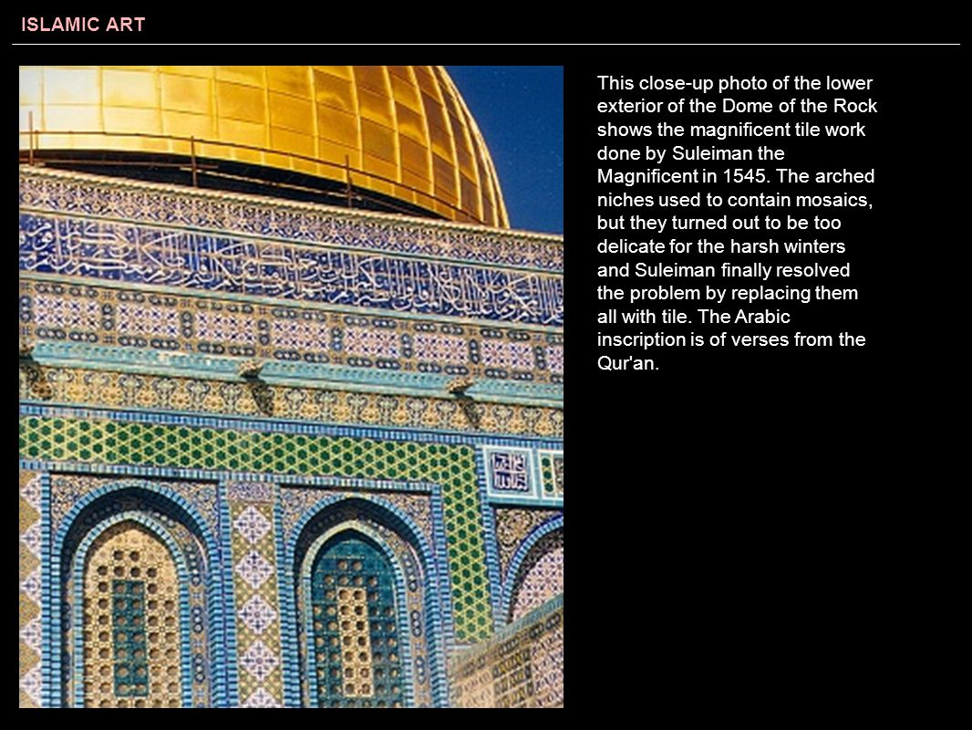 This close-up photo of the lower exterior of the Dome of the Rock shows the magnificent tile work done by Suleiman the Magnificent in 1545.