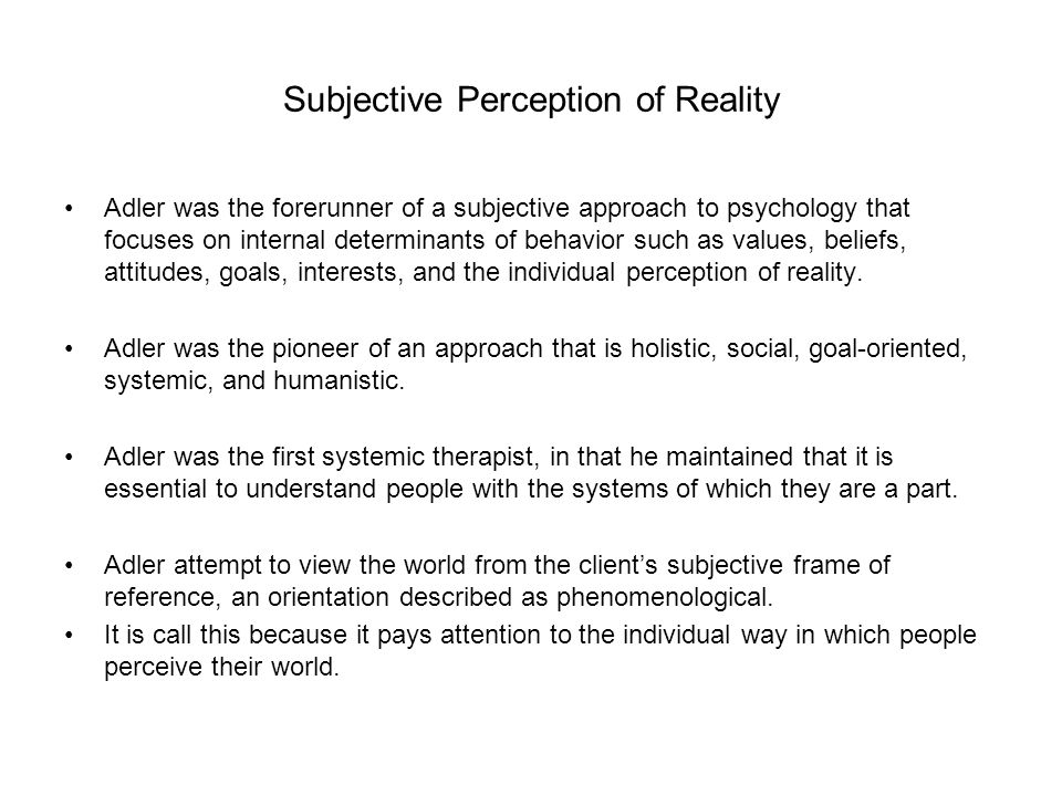 Subjective Perception of Reality
