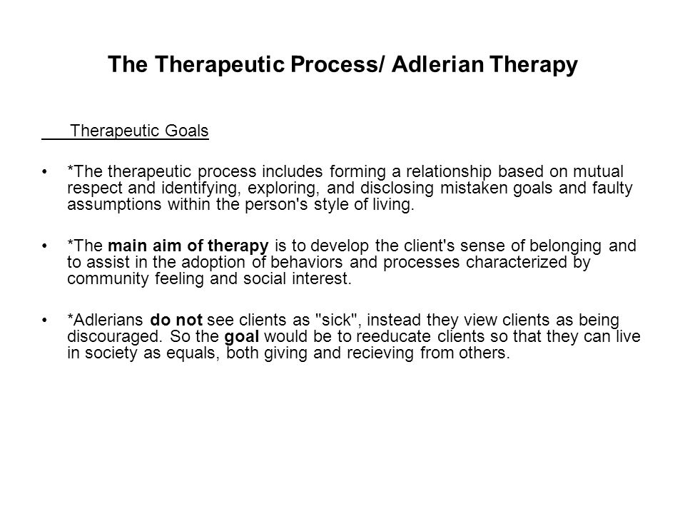The Therapeutic Process/ Adlerian Therapy