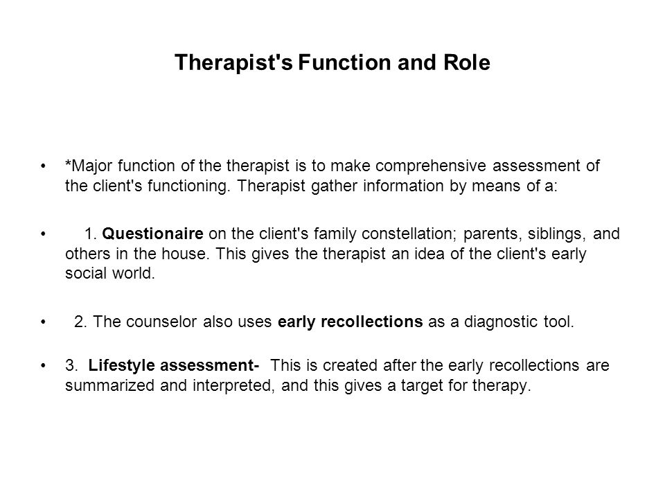 Therapist s Function and Role