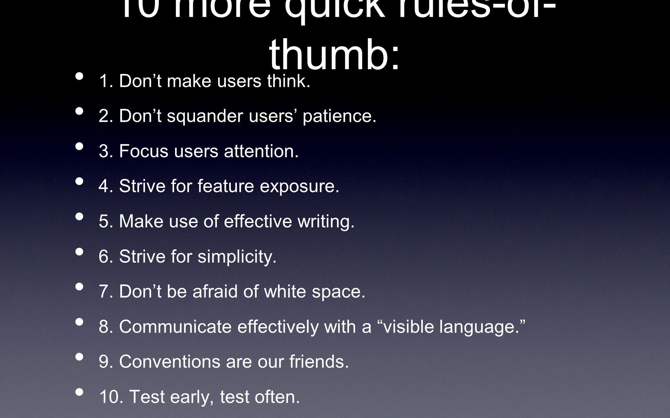 10 more quick rules-of-thumb: