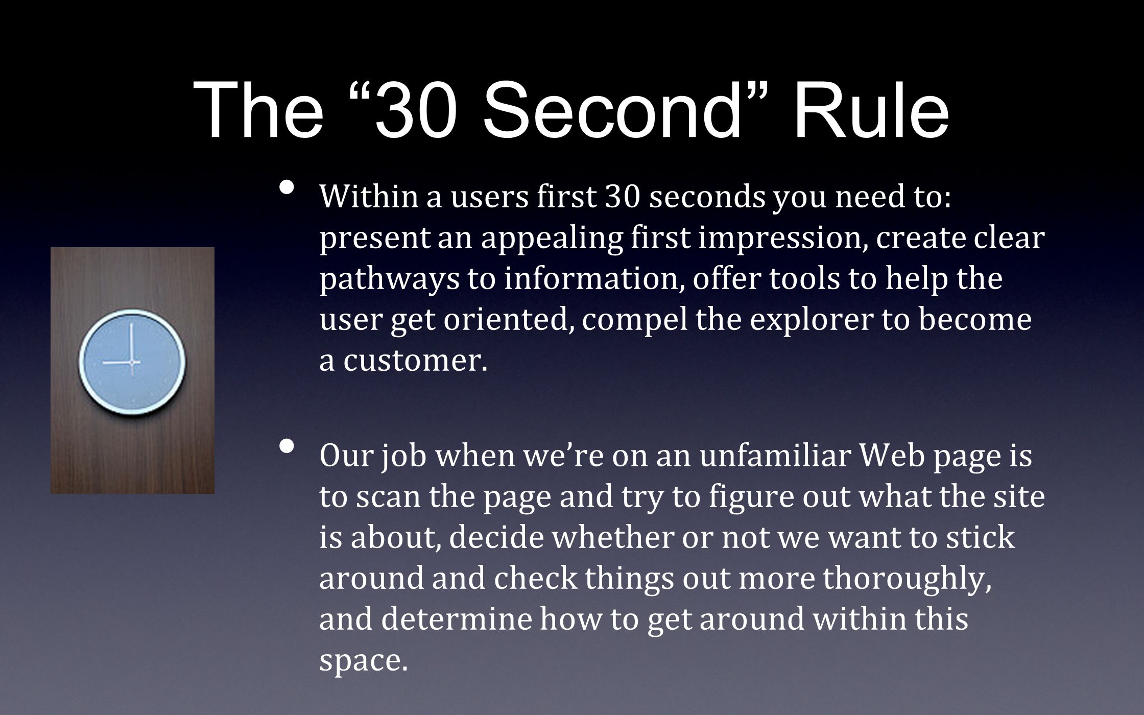 The 30 Second Rule