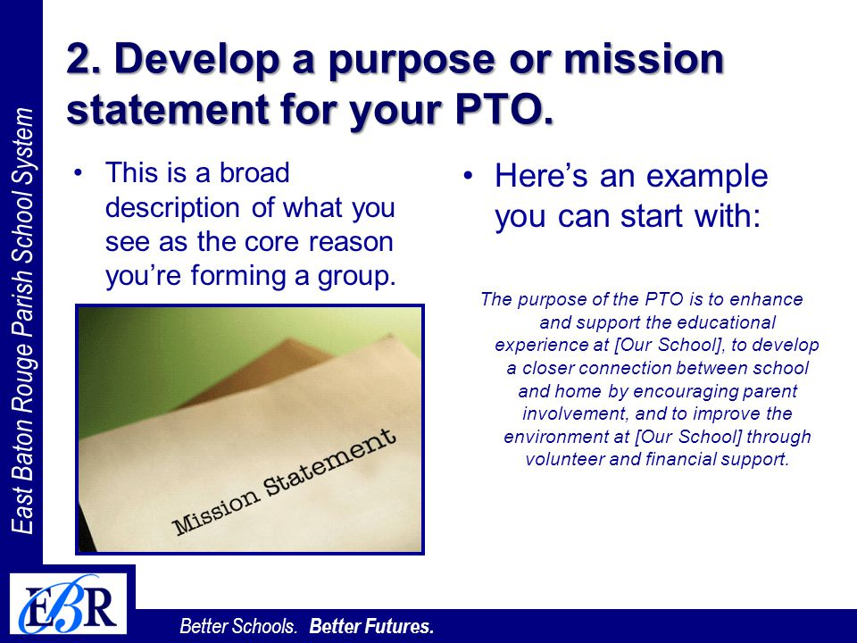 2. Develop a purpose or mission statement for your PTO.