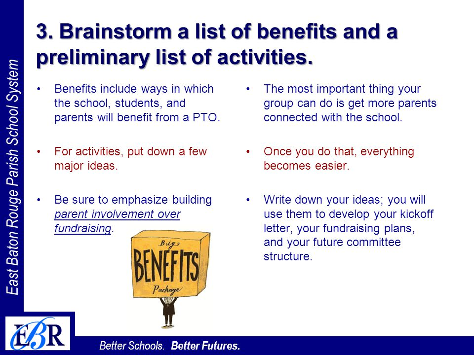 3. Brainstorm a list of benefits and a preliminary list of activities.