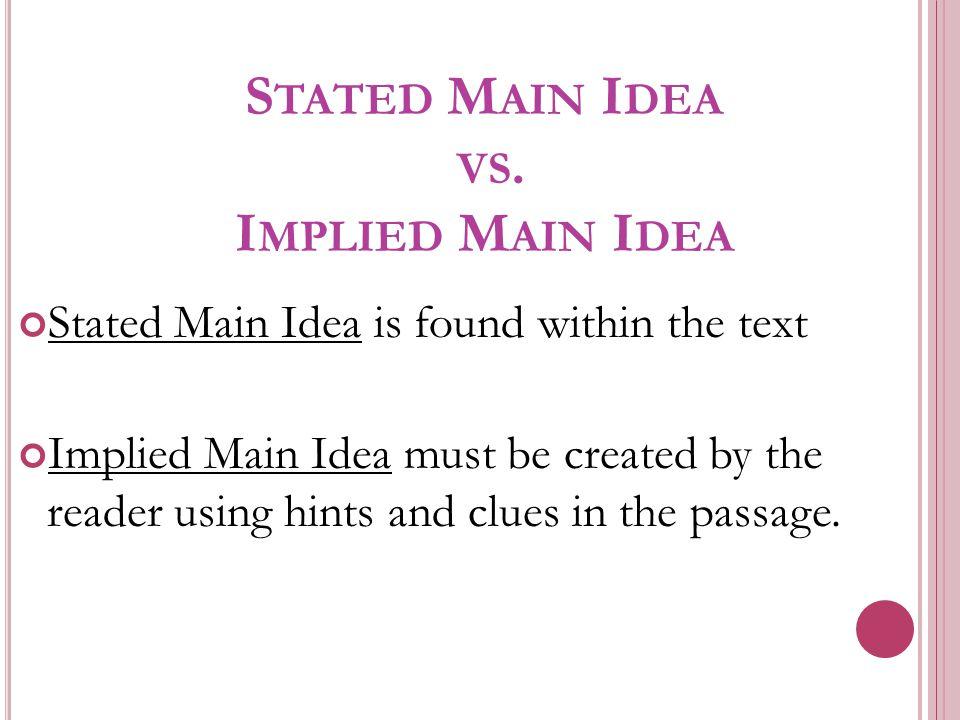 Stated Main Idea vs. Implied Main Idea