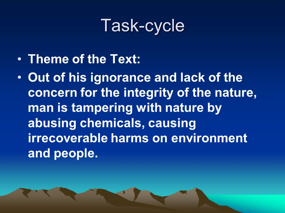 Task-cycle Theme of the Text: