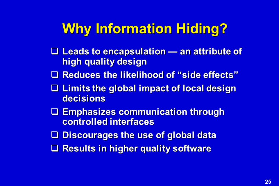 Why Information Hiding