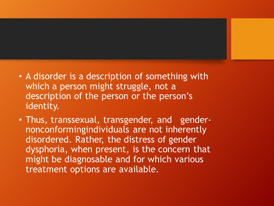 A disorder is a description of something with which a person might struggle, not a description of the person or the person's identity.