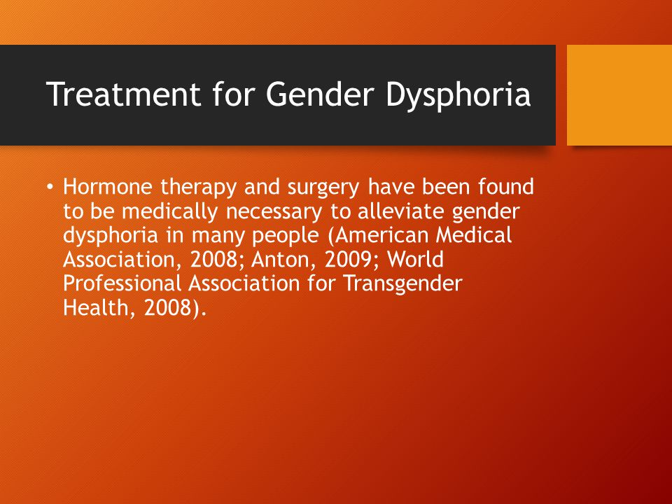 Treatment for Gender Dysphoria
