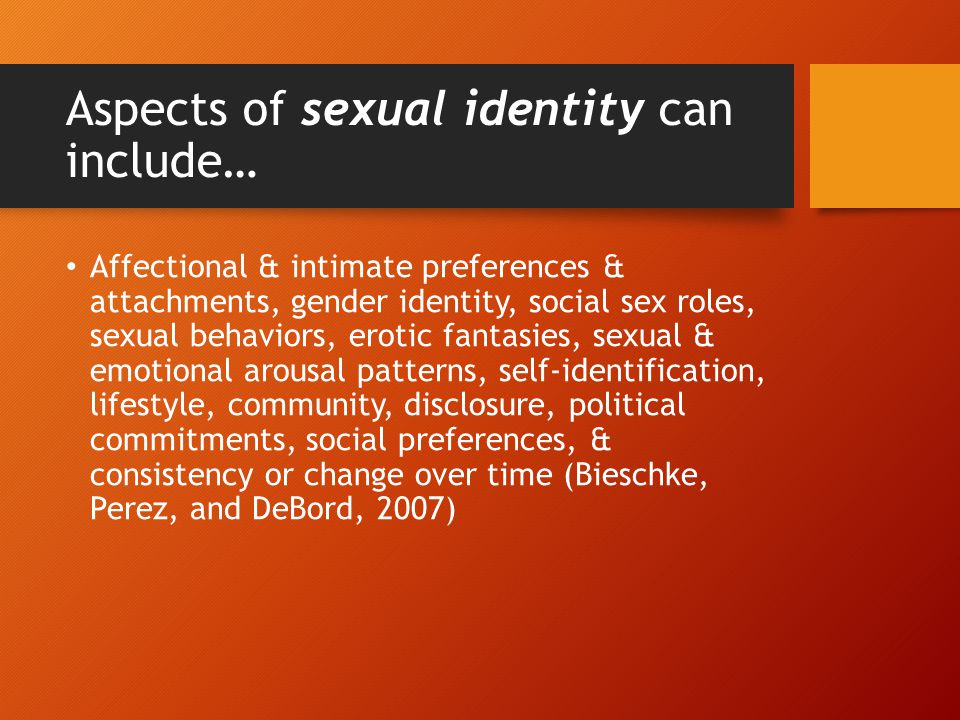 Aspects of sexual identity can include…