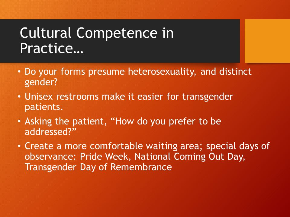 Cultural Competence in Practice…