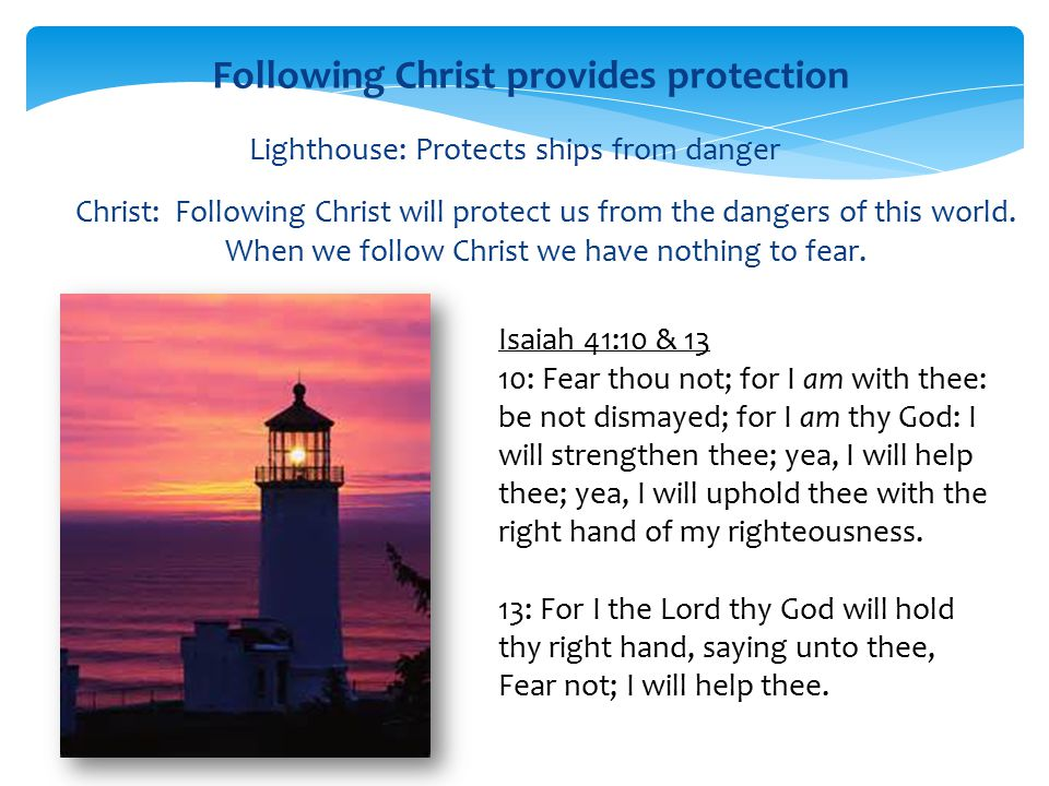 Following Christ provides protection