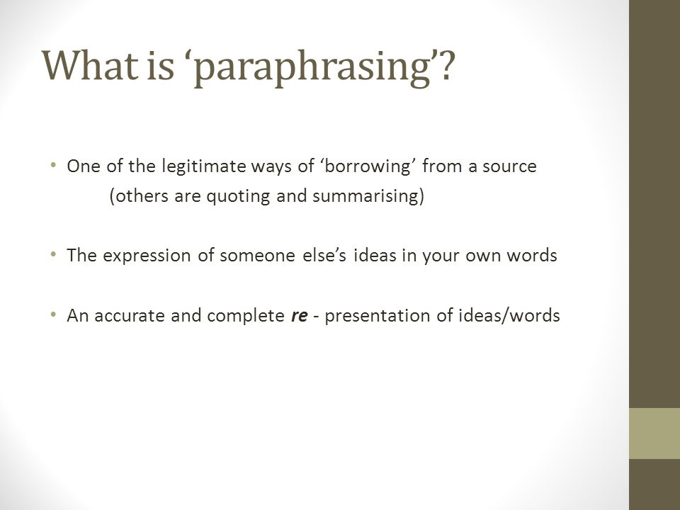 What is 'paraphrasing'