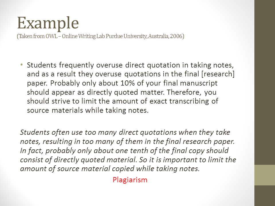 Example (Taken from OWL – Online Writing Lab Purdue University, Australia, 2006)