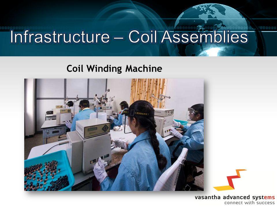 Infrastructure – Coil Assemblies