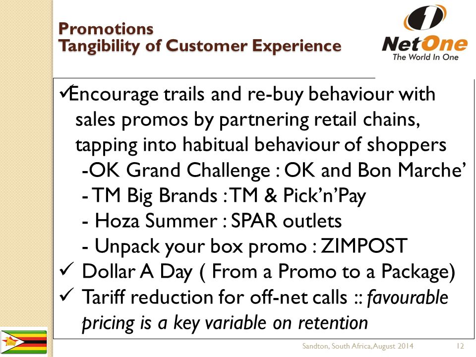 Encourage trails and re-buy behaviour with