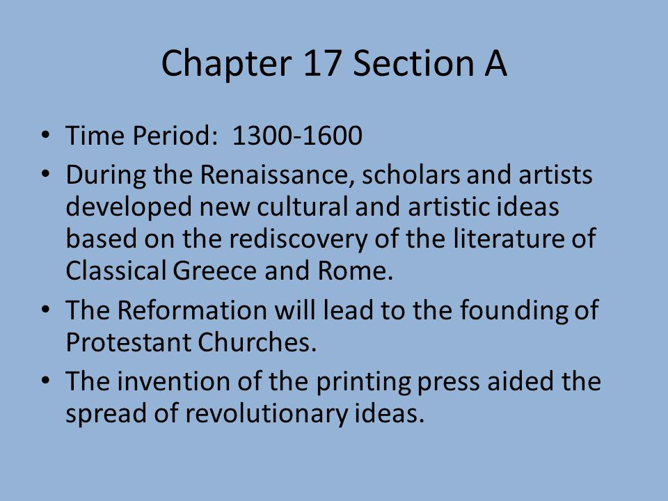 Chapter 17 Section A Time Period: 1300-1600