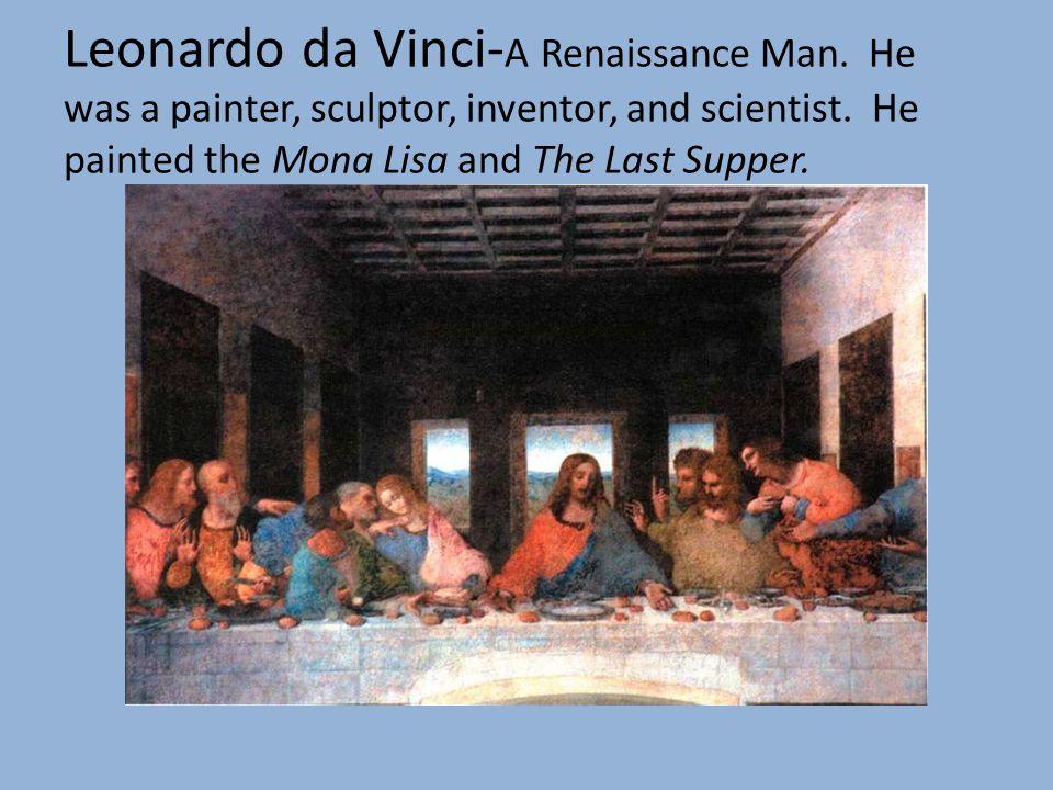 Leonardo da Vinci-A Renaissance Man