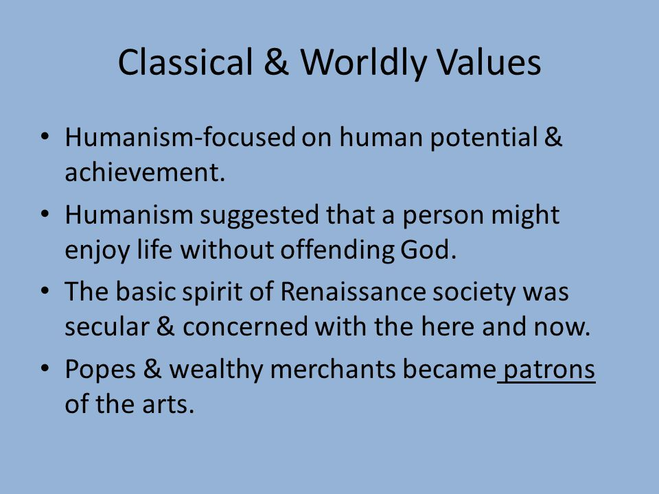 Classical & Worldly Values