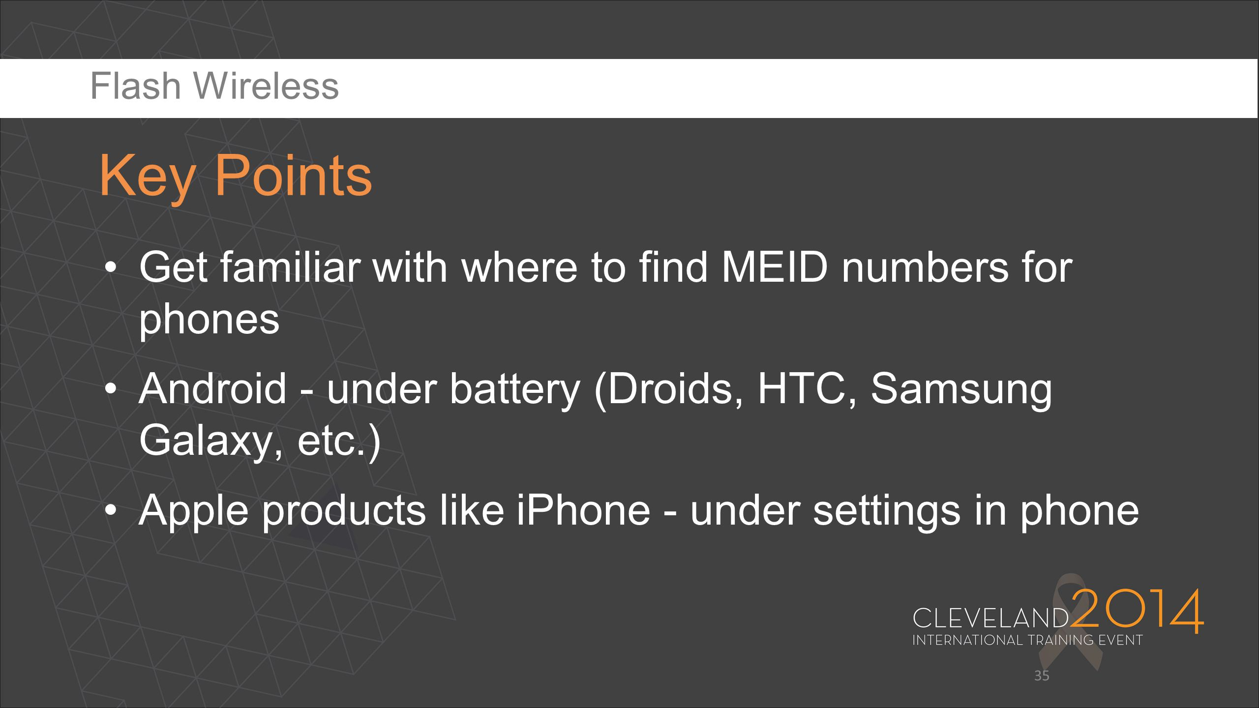 Key Points Get familiar with where to find MEID numbers for phones