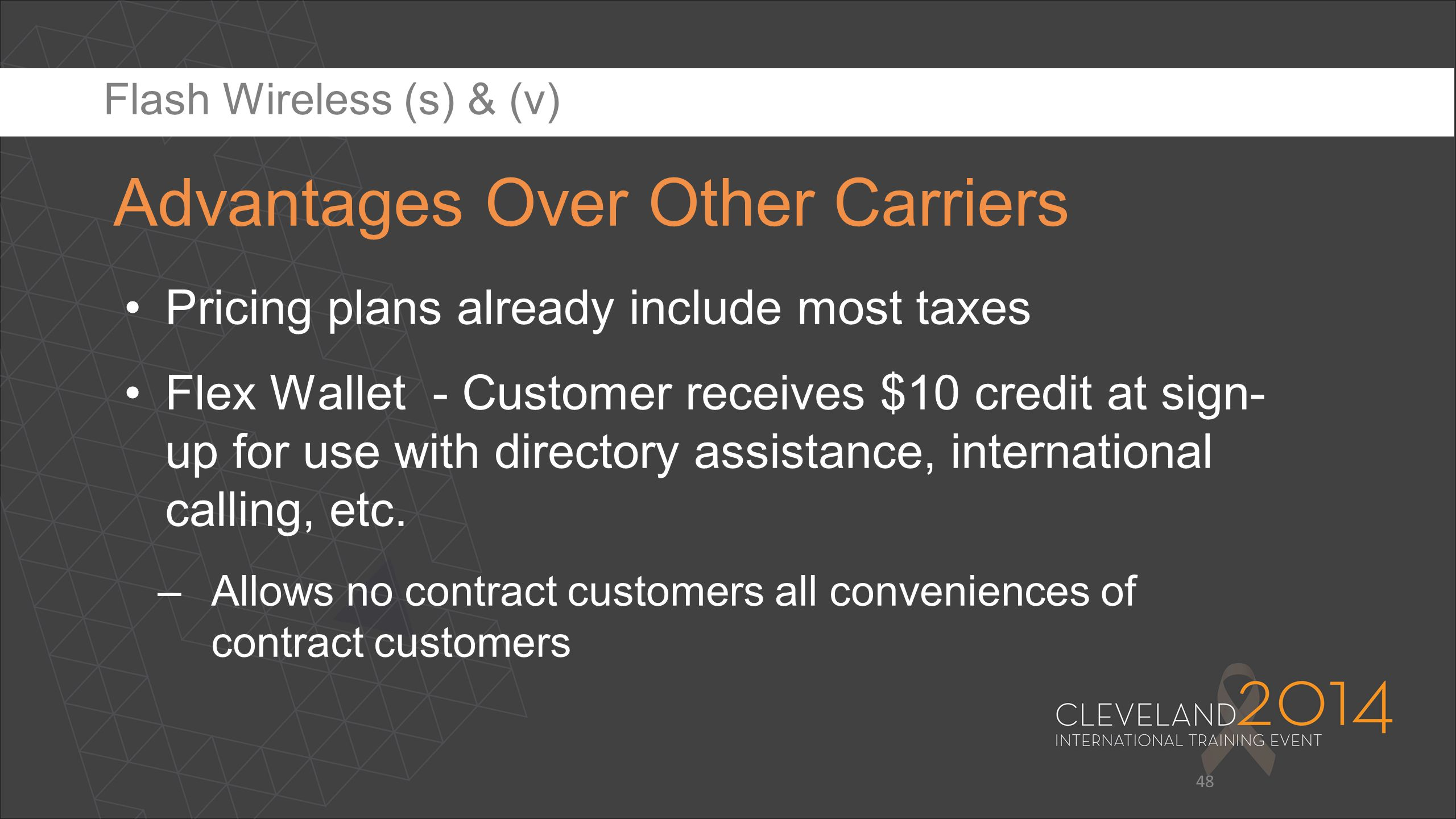 Advantages Over Other Carriers