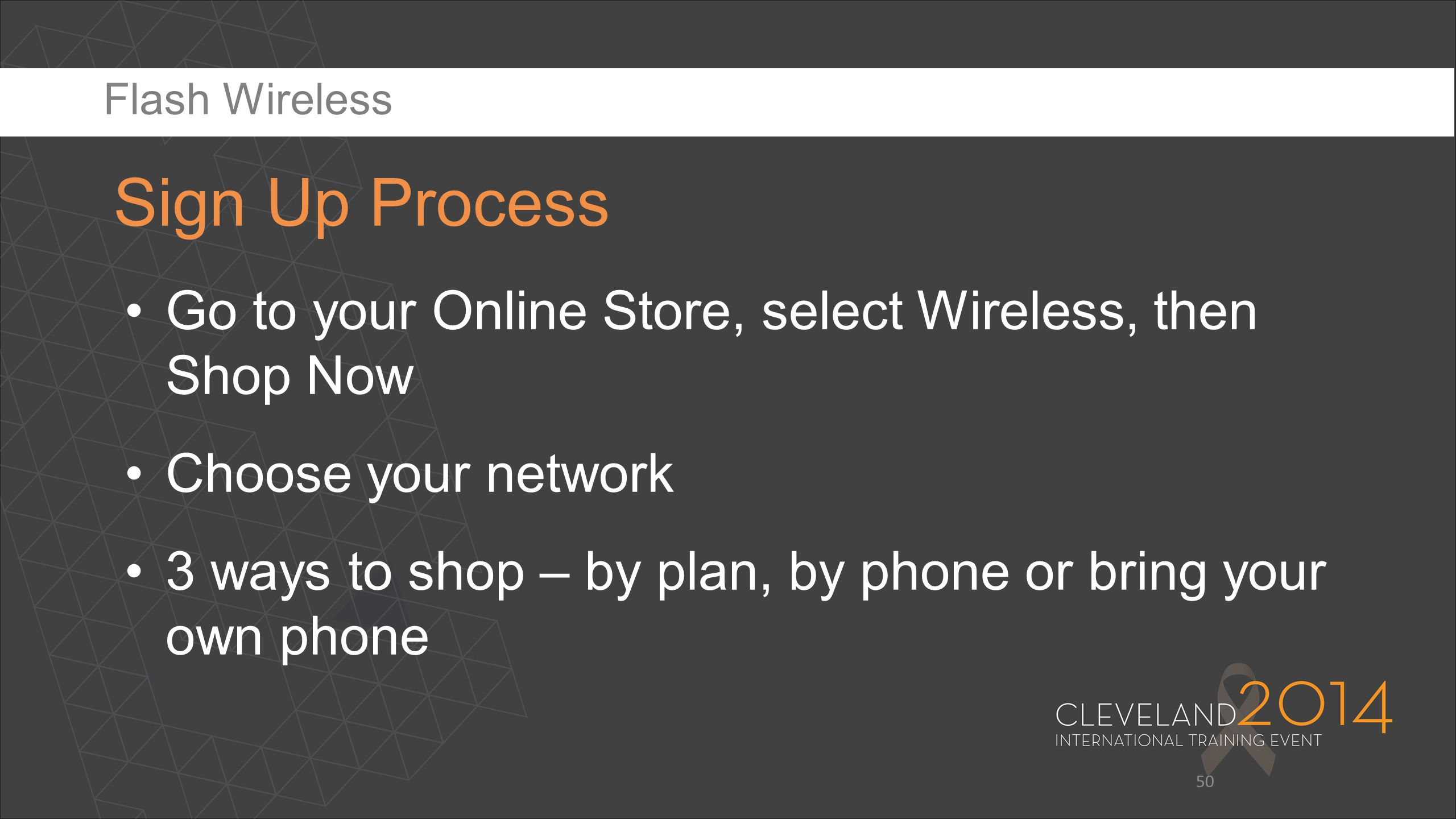 Flash Wireless Sign Up Process. Update based on new website. Go to your Online Store, select Wireless, then Shop Now.