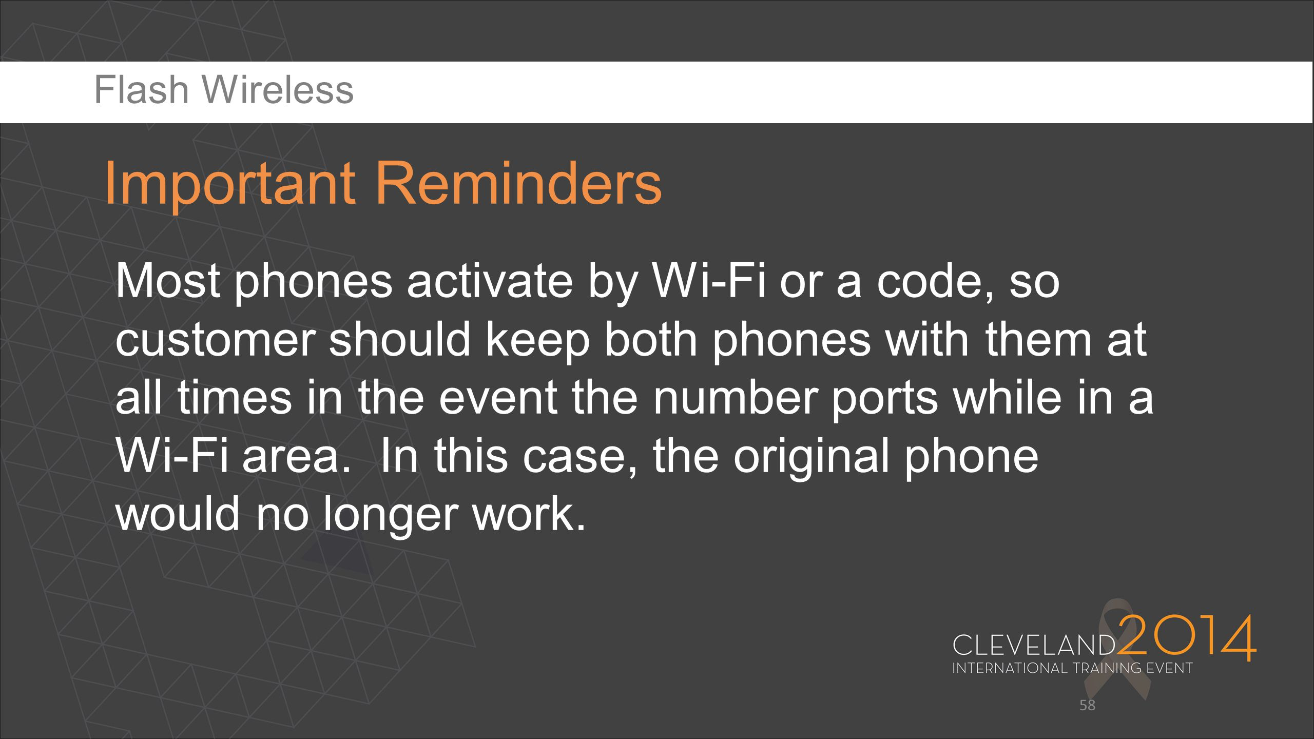 Flash Wireless Important Reminders.