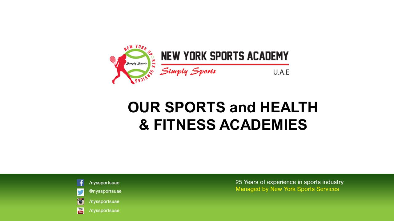 OUR SPORTS and HEALTH & FITNESS ACADEMIES