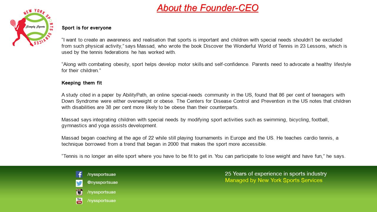 About the Founder-CEO Sport is for everyone