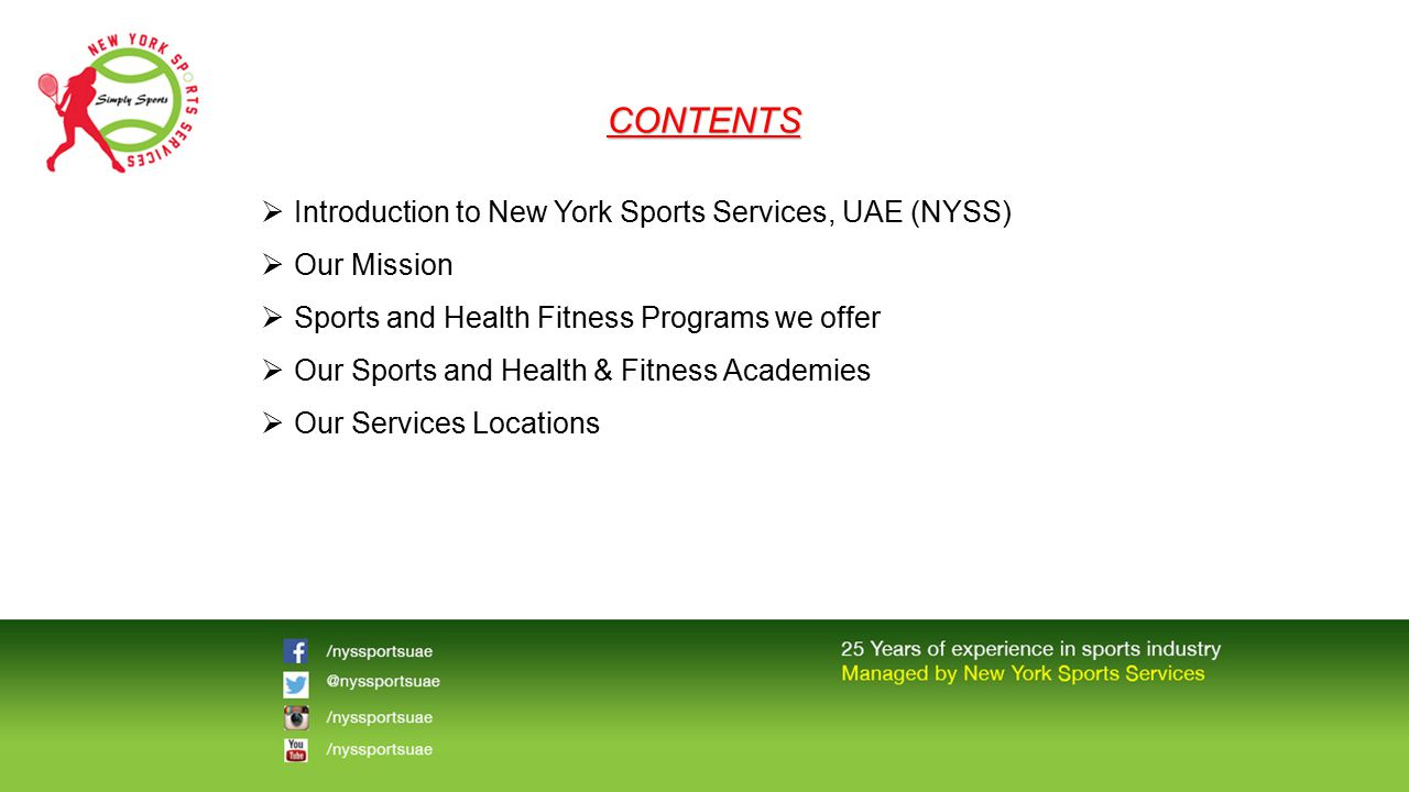 CONTENTS Introduction to New York Sports Services, UAE (NYSS)