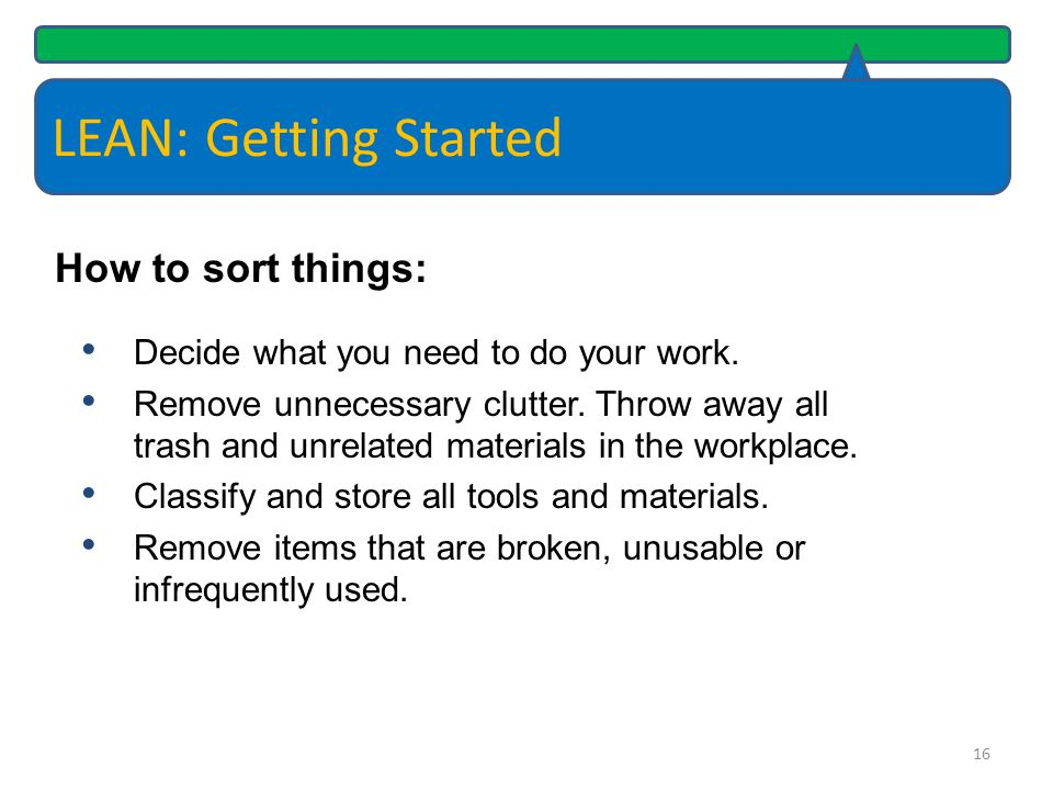 LEAN: Getting Started How to sort things: