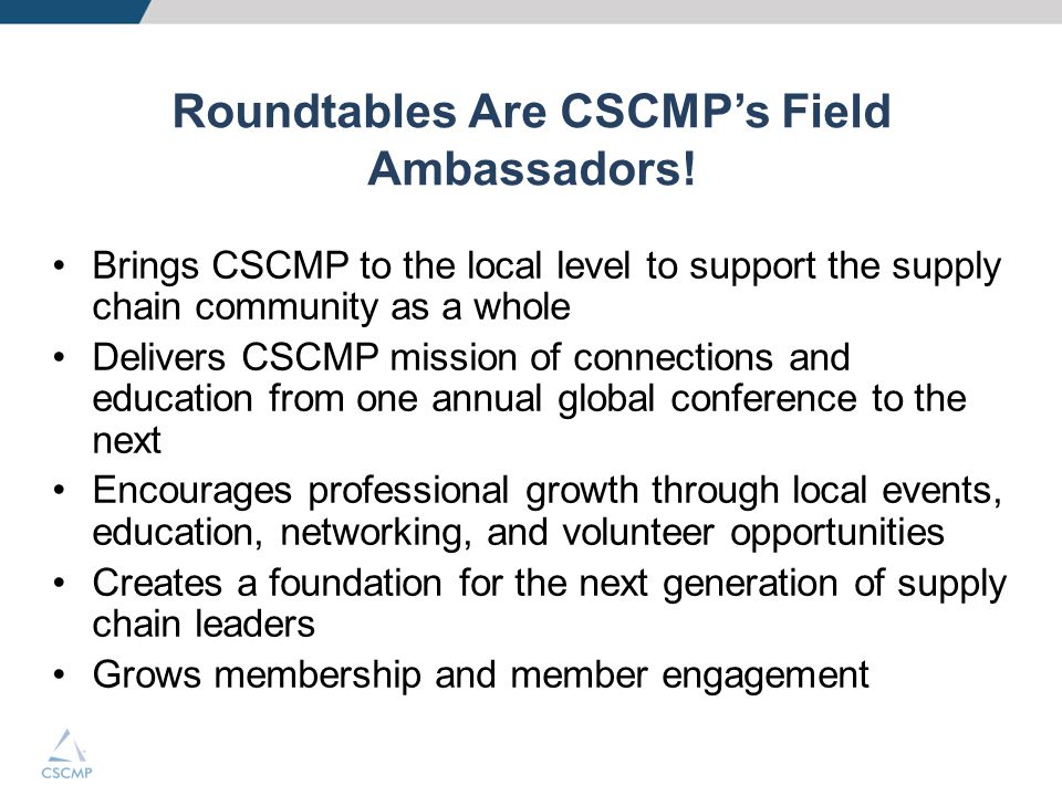 Roundtables Are CSCMP's Field Ambassadors!