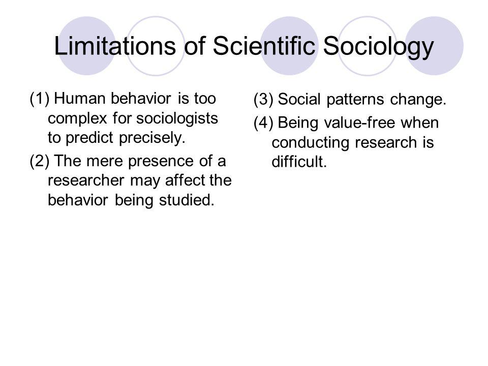 Limitations of Scientific Sociology
