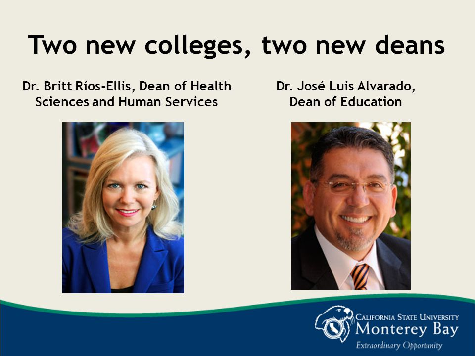 Two new colleges, two new deans