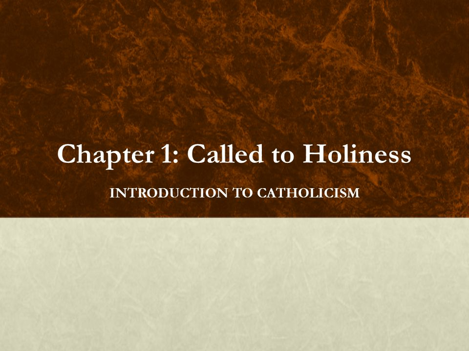 Chapter 1 Called To Holiness