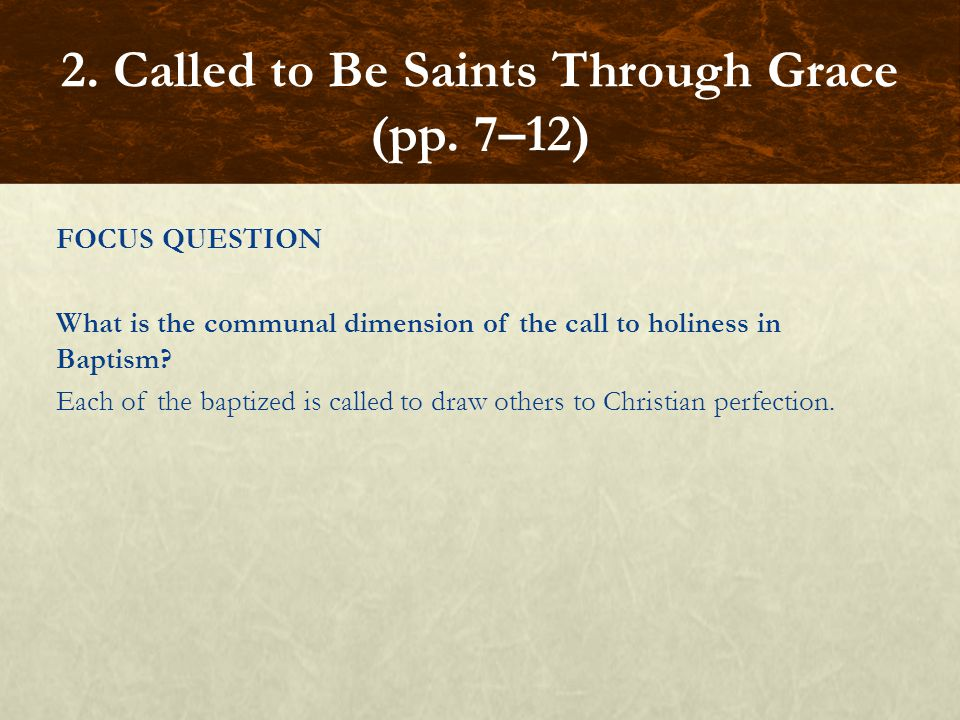 2. Called to Be Saints Through Grace (pp. 7–12)